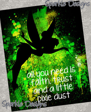 Faith, trust and pixie dust - Tinker Bell 17 Art Print