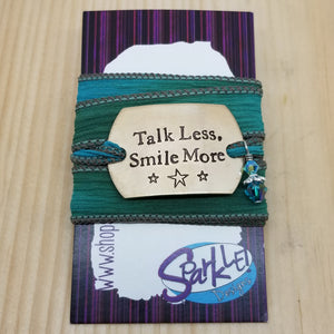 Talk Less, Smile More silk wrap bracelet
