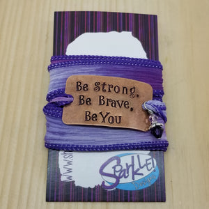Be Strong, Be Brave, Be You silk wrap bracelet