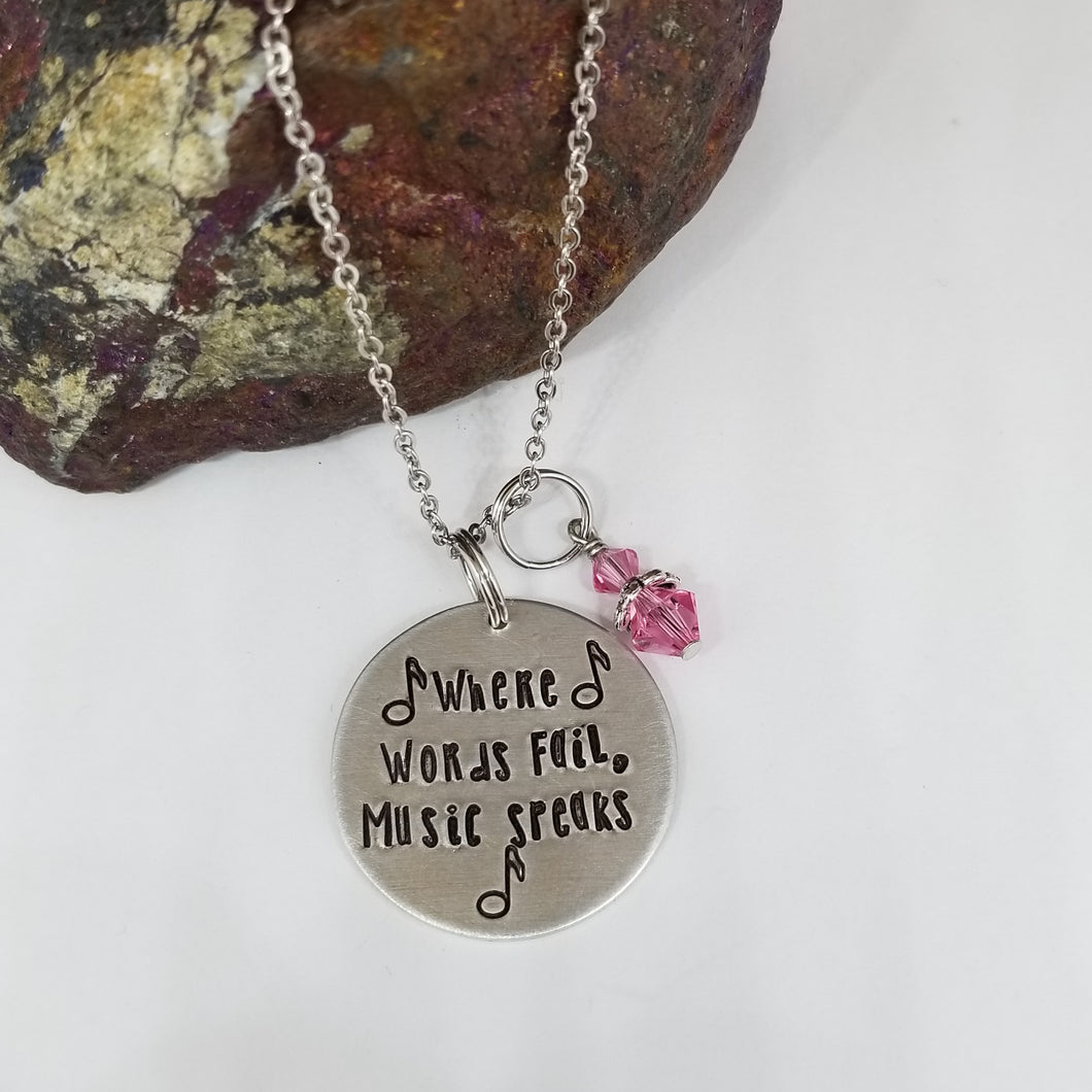 Where Words Fail, Music Speaks - Pendant Necklace