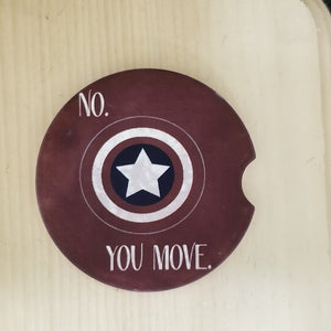 Sandstone Car coaster - No, You Move - Captain America Inspired