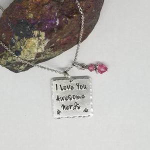 I Love You Awesome Nerds - Pendant Necklace