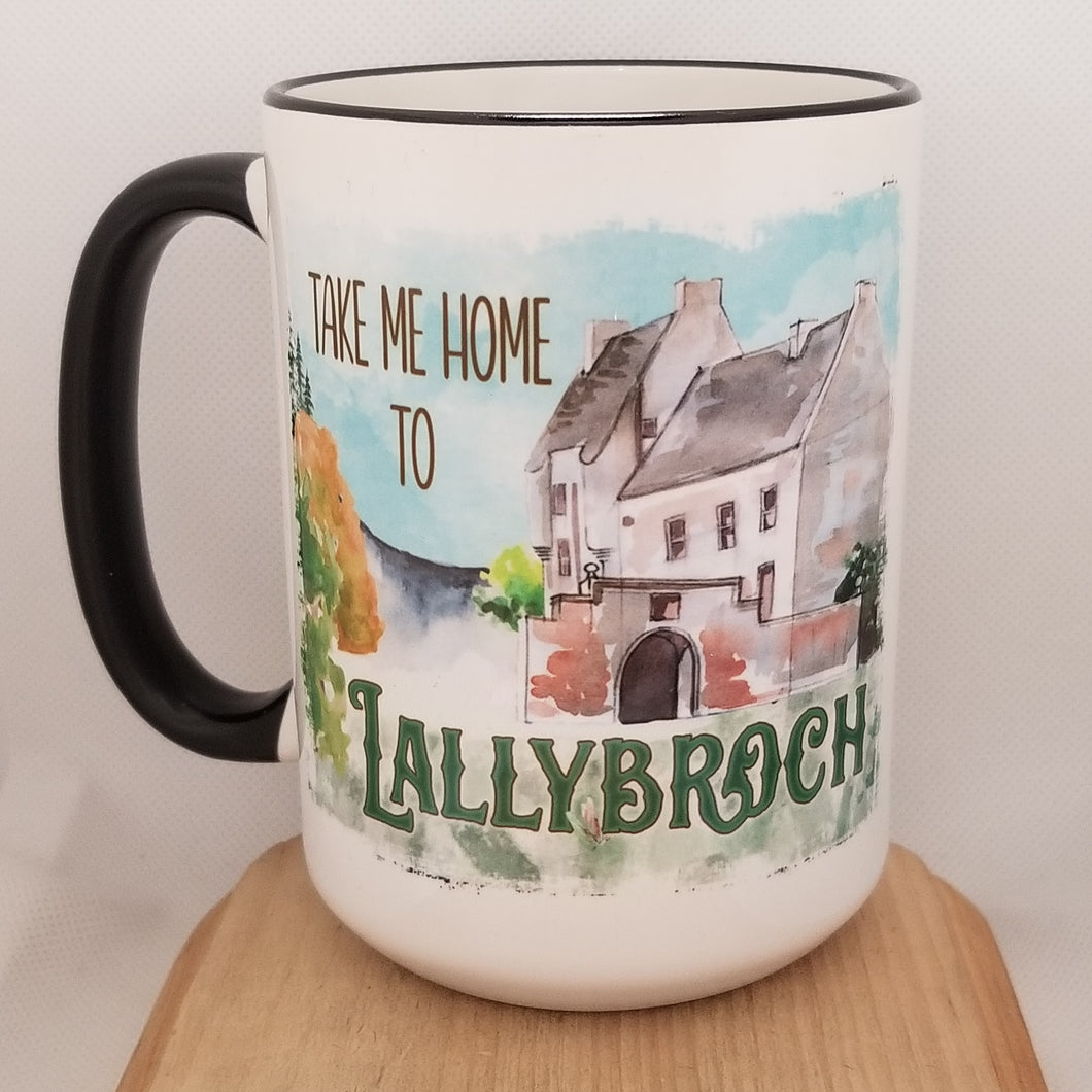 Take Me Home To Lallybroch - Outlander inspired mug