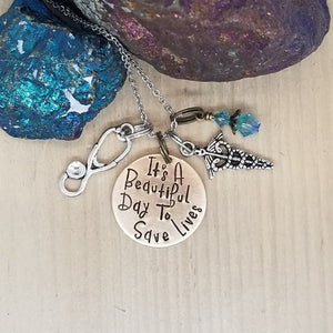 It's A Beautiful Day To Save Lives - Charm Necklace