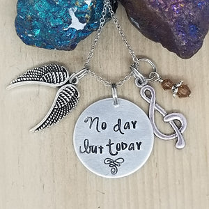 No Day But Today - Charm Necklace