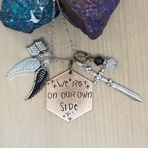 We're On Our Own Side - Charm Necklace