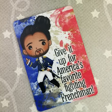 America's favorite fighting frenchman - Hamilton inspired Magnet