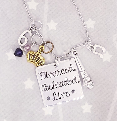 Divorced Beheaded Live - Charm Necklace