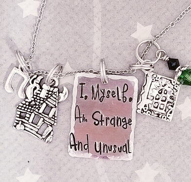 I myself am strange and unusual - Charm Necklace