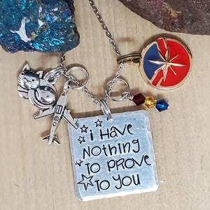 I Have Nothing To Prove To You - Charm Necklace