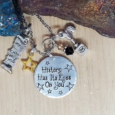 History Has Its Eyes On You - Hamilton inspired Charm Necklace