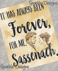 Always Been Forever, Sassenach - Outlander 214 Magnet