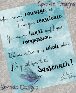 You Are My Courage - Outlander 216 Art Print