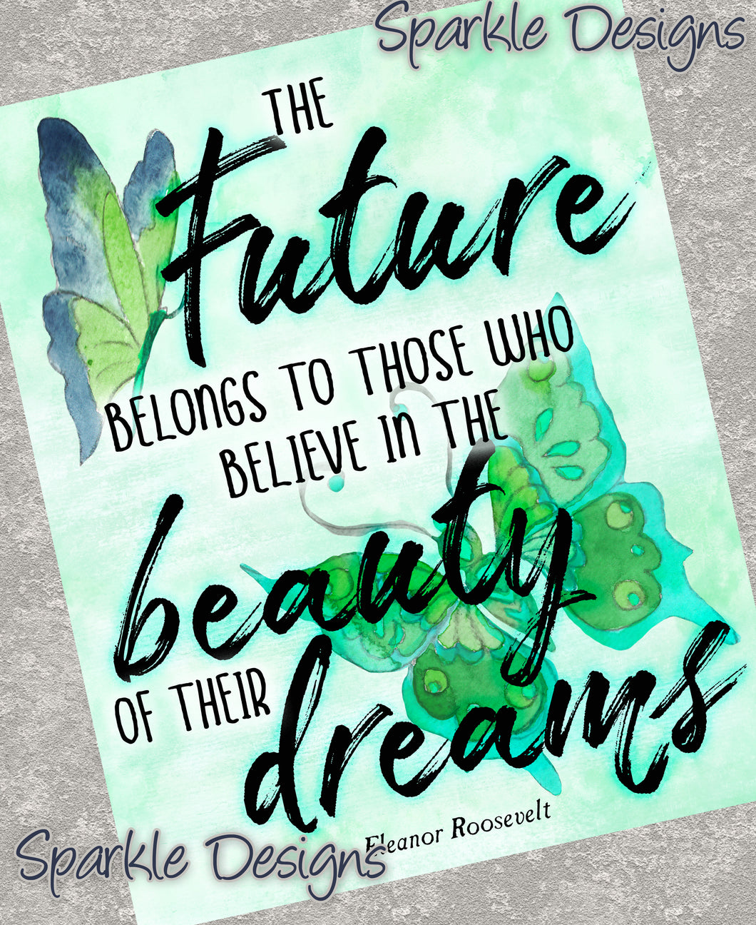 Beauty of their dreams - Eleanor Roosevelt 233 Art Print