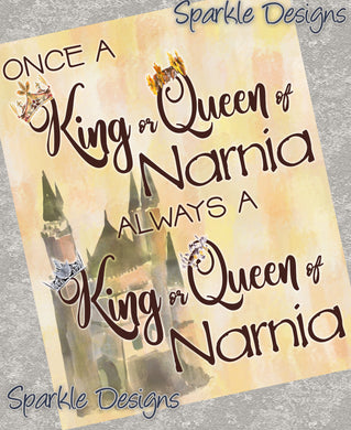Always a King or Queen of Narnia - Narnia 235 Art Print