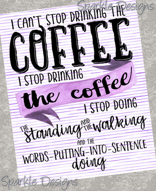 I can't stop drinking the coffee - Gilmore Girls 242 Magnet
