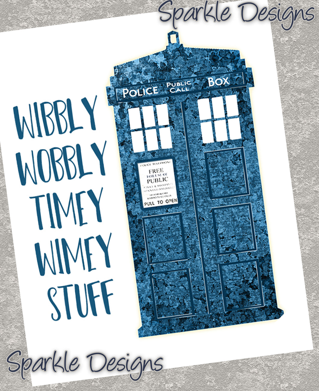 Wibbly wobbly timey wimey stuff with Tardis - Doctor Who 245 Art Print