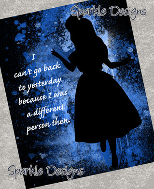 I can't go back to yesterday - Alice 82 Art Print