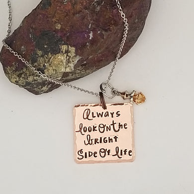 Always Look On The Bright Side Of Life - Pendant Necklace