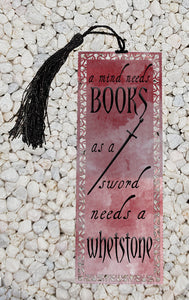 A mind needs books as a sword needs a whetstone- Game of Thrones inspired  -  Metal Bookmark