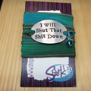 I Will Shut That Shit Down wrap bracelet