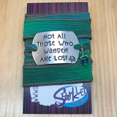Not All Those Who Wander Are Lost wrap bracelet