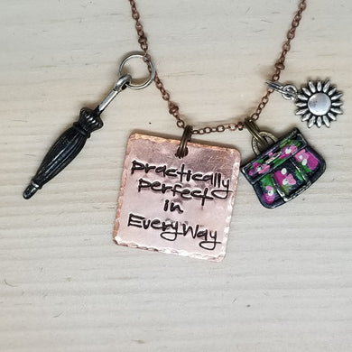 Practically Perfect In Every Way - Charm Necklace
