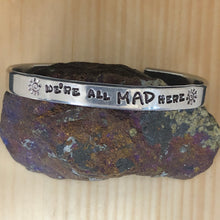 We're All Mad Here Cuff Bracelet
