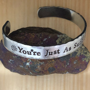 You're Just As Sane As I Am Cuff Bracelet
