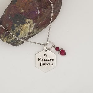 A Million Dreams - Pendant Necklace