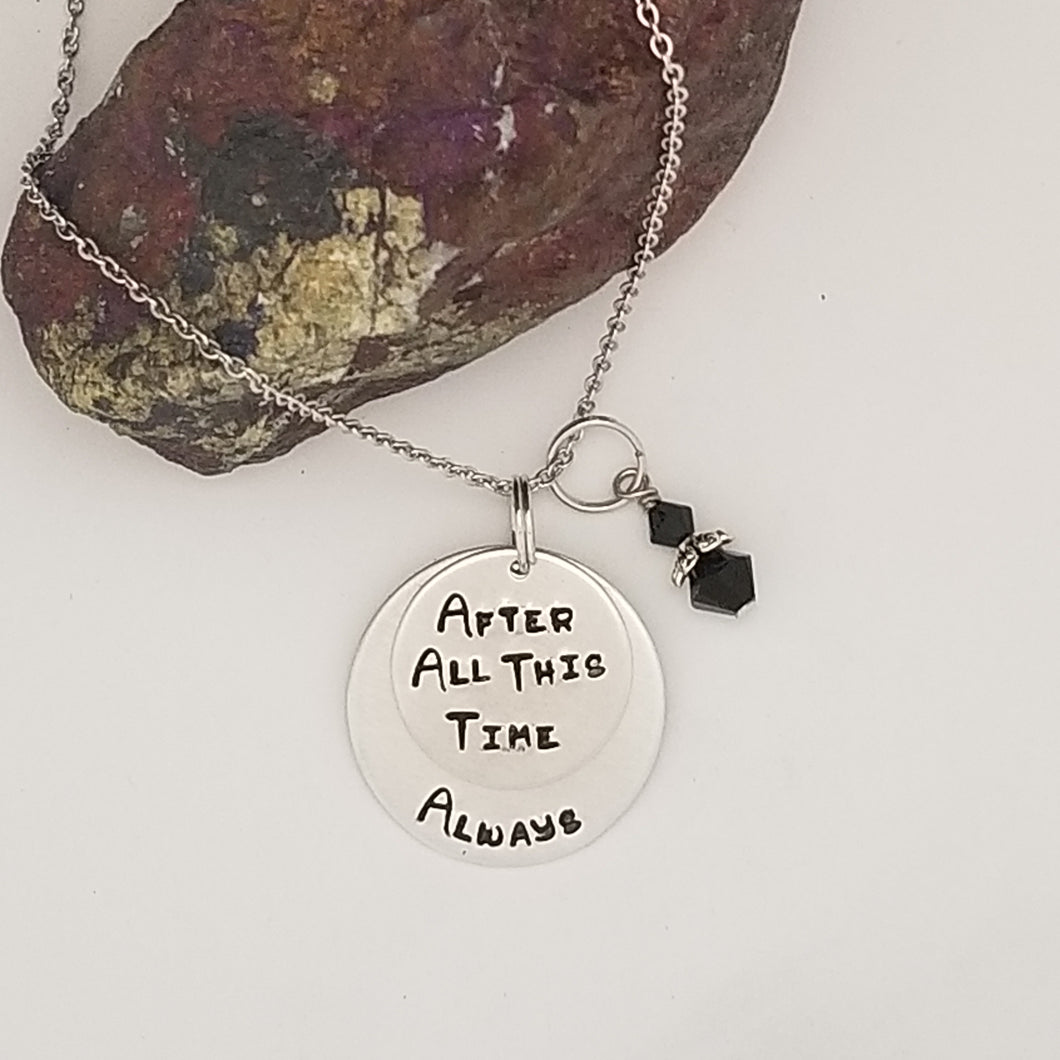 After All This Time / Always - Pendant Necklace