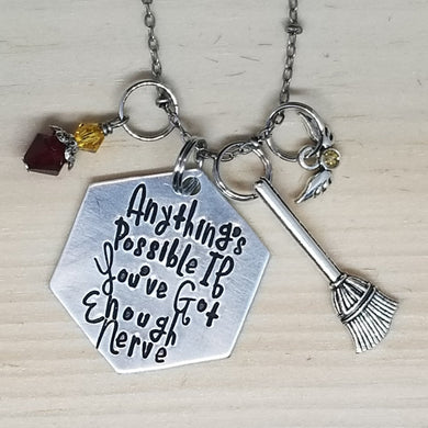 Anything's Possible If You've Got Enough Nerve - Charm Necklace