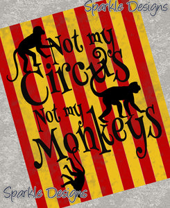 Not my circus, not my monkeys - Colorful version 94 Art Print