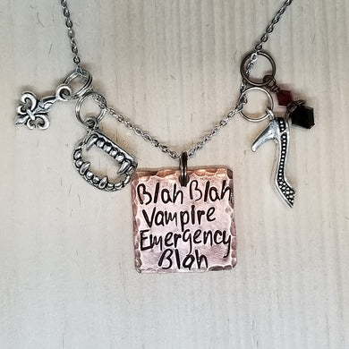 Blah Blah Vampire Emergency Blah - Charm Necklace