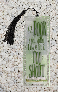 If a book is well written -  Metal Bookmark