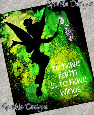 To have faith is to have wings - Tinker Bell 16  Magnet