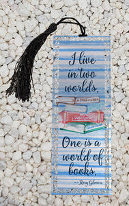 I live in two worlds - Gilmore Girls inspired  -  Metal Bookmark