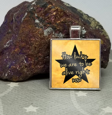 How lucky we are to be alive right now - Hamilton Inspired - Graphic Metal Pendant