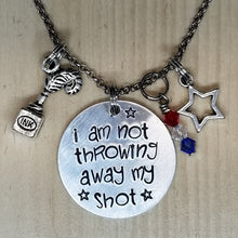 I Am Not Throwing Away My Shot - Charm Necklace