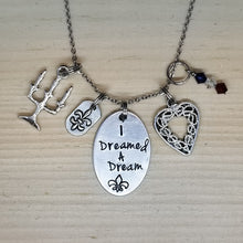 I Dreamed A Dream - Charm Necklace