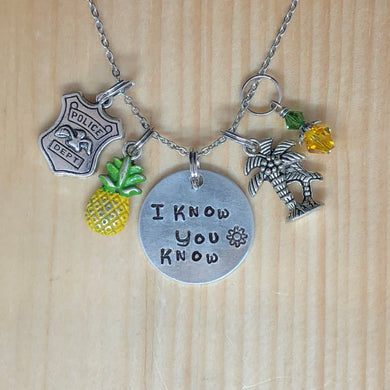 I Know You Know Psych - Charm Necklace