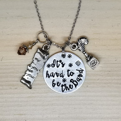 It's Hard To Be The Bard - Charm Necklace
