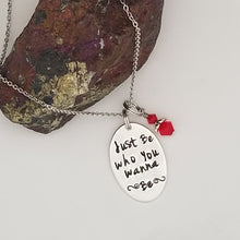 Just Be Who You Wanna Be - Pendant Necklace