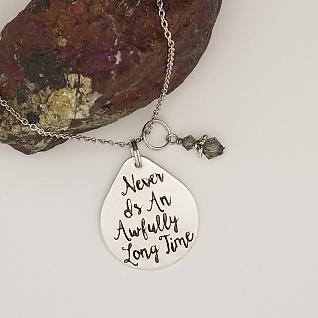 Never Is An Awfully Long Time - Pendant Necklace