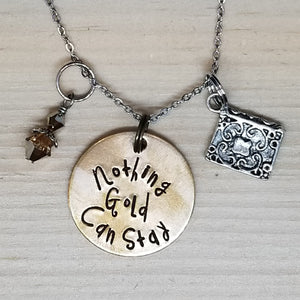Nothing Gold Can Stay - Charm Necklace