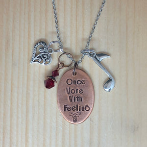 Once More With Feeling - Charm Necklace