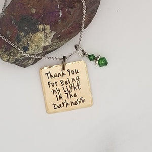 Thank You For Being My Light In The Darkness - Pendant Necklace