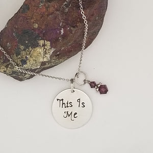 This Is Me - Pendant Necklace