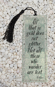 All that is gold does not glitter - Tolkien inspired  -  Metal Bookmark