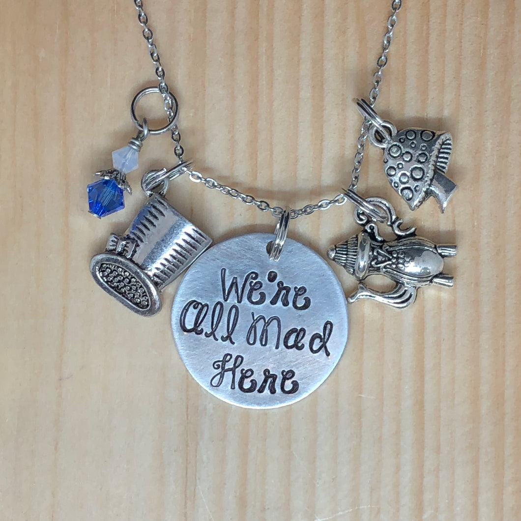 We're All Mad Here - Charm Necklace